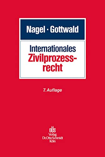 Internationales Zivilprozessrecht: Peter Gottwald