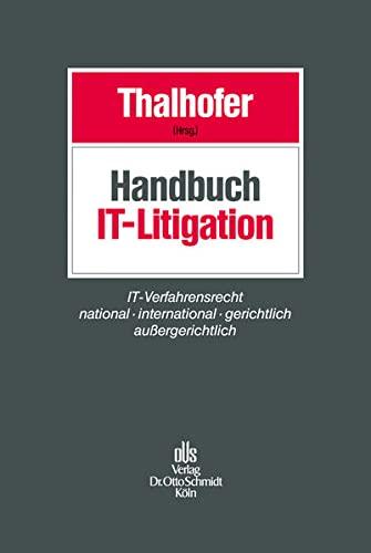 Handbuch IT-Litigation: Thomas Thalhofer