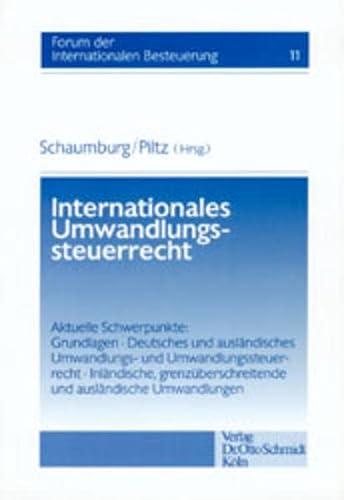 Internationales Umwandlungssteuerrecht: Harald Schaumburg