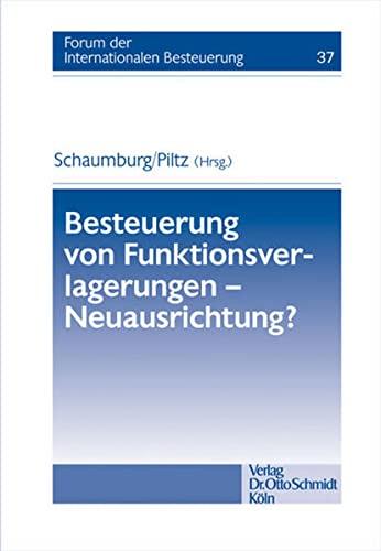 9783504615376: Besteuerung von Funktionsverlagerungen - Neuausrichtung?
