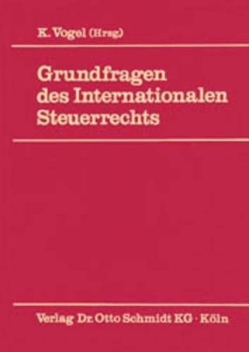 9783504620080: Grundfragen des internationalen Steuerrechts (German Edition)