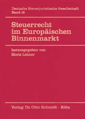 Steuerrecht im Europäischen Binnenmarkt: Moris Lehner