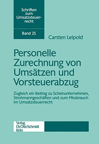 Personelle Zurechnung von Umsätzen und Vorsteuerabzug: Carsten Leipold