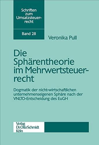 Sphärentheorie im Mehrwertsteuerrecht: Veronika Pull