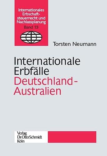 Internationale Erbfälle Deutschland-Australien: Schmidt Dr. Otto