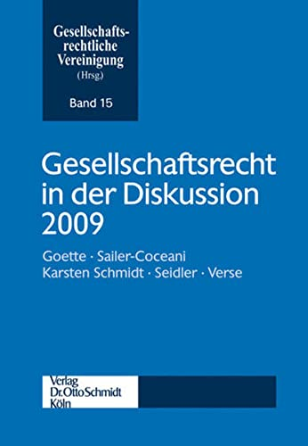 Gesellschaftsrecht in der Diskussion 2009: Gesellschaftsrechtliche Vereinigung