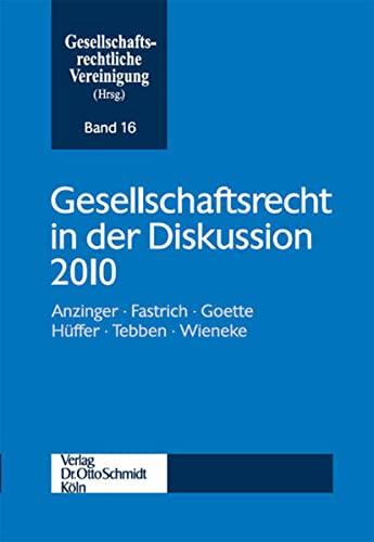 Gesellschaftsrecht in der Diskussion 2010
