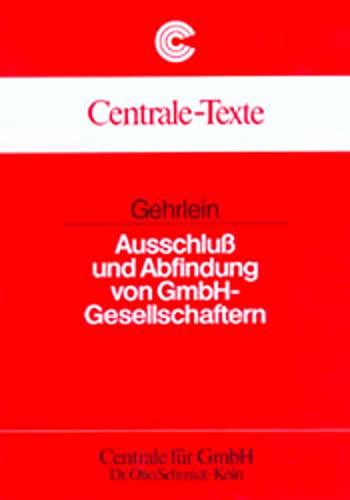 Ausschluß und Abfindung von GmbH-Gesellschaftern: Markus Gehrlein