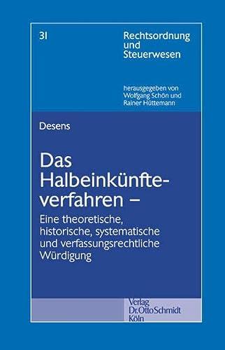 9783504642303: Das Halbeinkünfteverfahren: Eine theoretische, historische, systematische und verfassungsrechtliche Würdigung