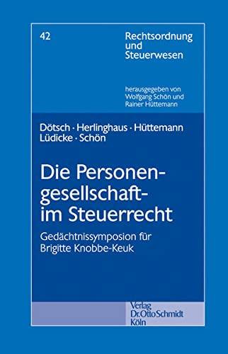 Die Personengesellschaft im Steuerrecht: Franz Dötsch
