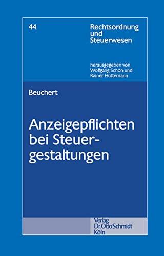 Anzeigepflichten bei Steuergestaltungen: Tobias Beuchert