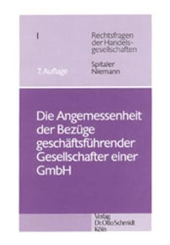 Die Angemessenheit der Bezüge geschäftsführender Gesellschafter einer GmbH: Armin ...
