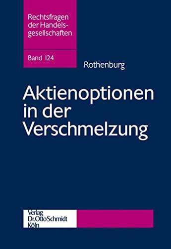 Aktienoptionen in der Verschmelzung: Vera Rothenburg