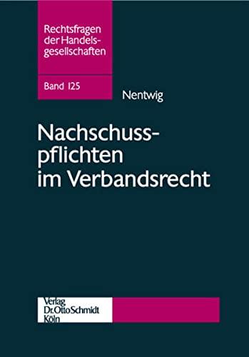 Nachschusspflichten im Verbandsrecht: Martin Nentwig