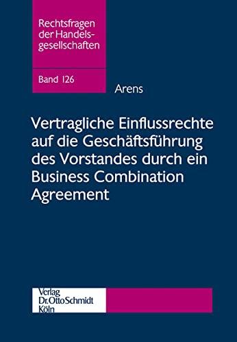 Vertragliche Einflussrechte auf die Geschäftsführung des Vorstandes durch ein Business ...