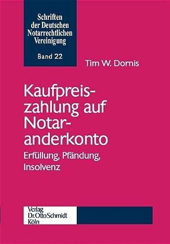 Kaufpreiszahlung auf Notaranderkonto: Tim W Dornis