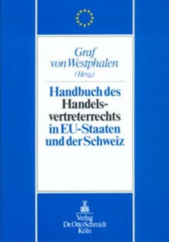 Handbuch des Handelsvertreterrechts in den EU-Staaten und: Schmidt Dr. Otto