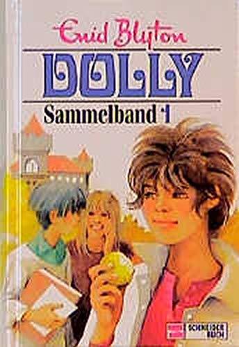 Dolly: Sammelbd.1: Enid Blyton