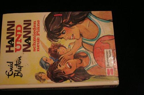 Hanni und Nanni schmieden Newe Pläne - Band 2 (3505036420) by Enid Blyton
