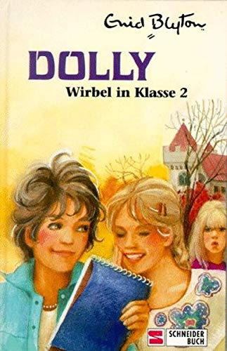 9783505036484: Dolly, Bd.2, Wirbel in Klasse 2