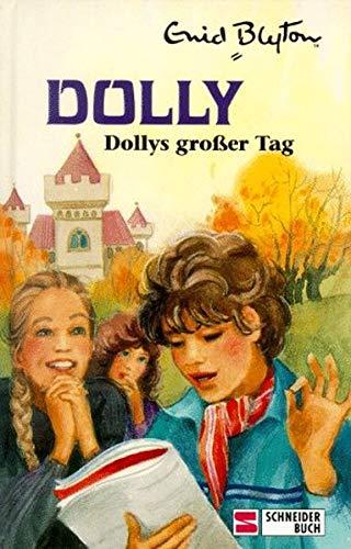 Dollys grosser Tag Dolly.: Blyton, Enid: