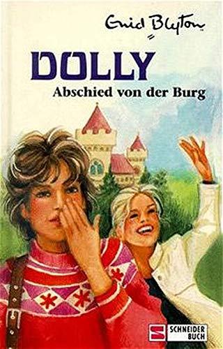 9783505036521: Dolly, Bd.6, Abschied von der Burg