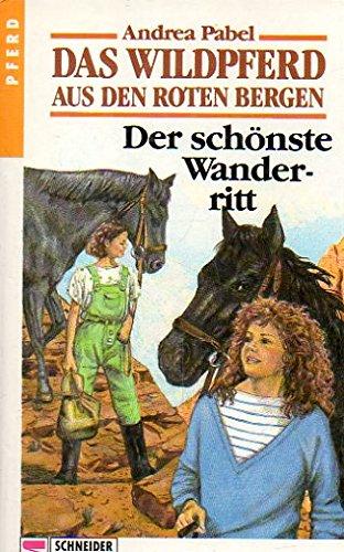 9783505041327: Der sch�nste Wanderritt, Bd 5