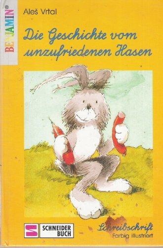 Die Geschichte vom unzufriedenen Hasen. Schreibschrift: Vrtal, Ales