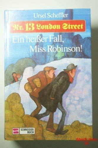 9783505042560: Nr. 13 London Street. (Sammelband) Ein heisser Fall, Miss Robinson!