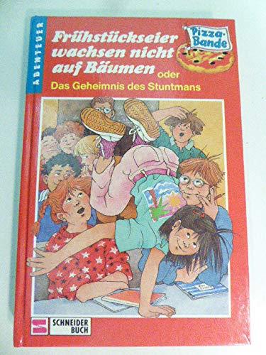 9783505043949: Frühstückseier wachsen nicht auf Bäumen oder Das Geheimnis des Stuntmans, Bd 21