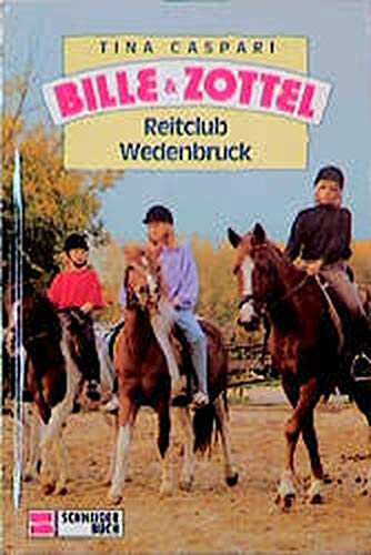 Bille & Zottel - Reitclub Wedenbruck- Band 17