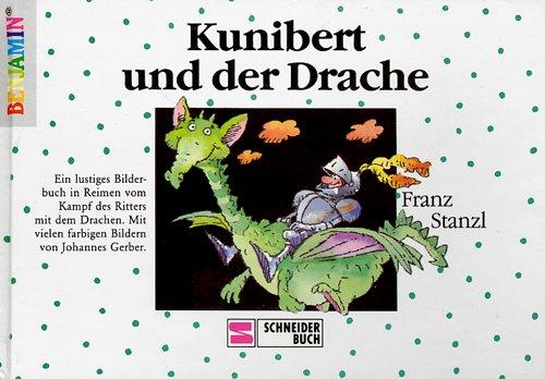 9783505044304: Kunibert und der Drache