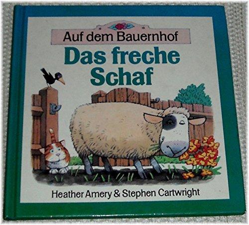 9783505044328: Auf dem Bauernhof. Das freche Schaf