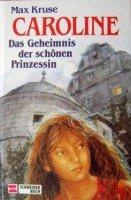 Das Geheimnis der schönen Prinzessin: Max Kruse