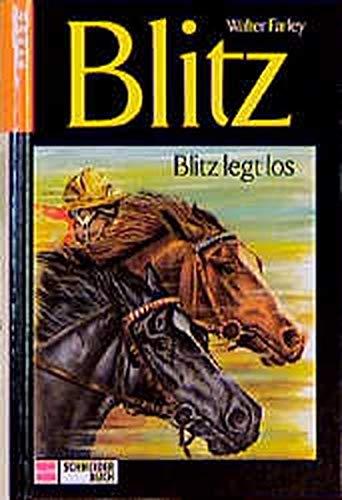 Blitz, Bd.6, Blitz legt los (9783505048531) by Walter Farley