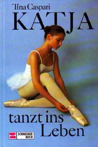 9783505049002: Katja tanzt ins Leben