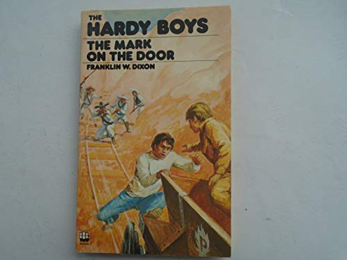 The Hardy Boys. The Mark on the Door. 27 (9783505071584) by Franklin w Dixon