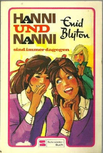 9783505073588: Hanni und Nanni sind immer dagegen