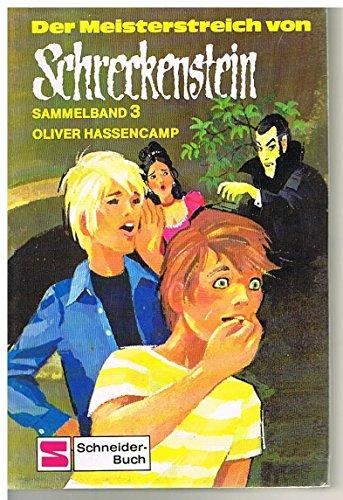 9783505077944: Der Meisterstreich von Schreckenstein. Sammelband III. ( Ab 10 J.)