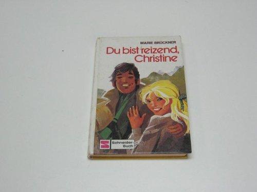 9783505078217: Du Bist Reizend, Christine