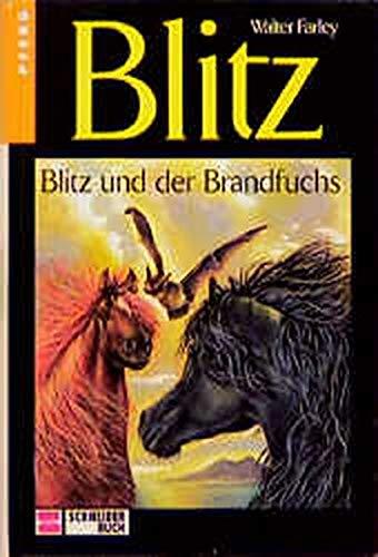 Blitz, Bd.8, Blitz und der Brandfuchs (9783505081071) by Walter Farley