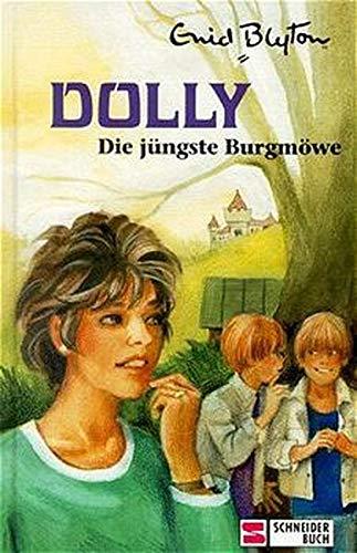 Dolly- Die jüngste Burgmöwe.: Blyton, Enid: