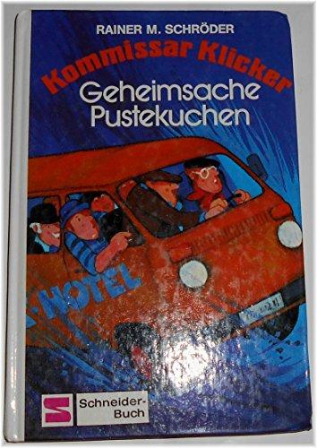 9783505082030: Kommissar Klicker IV. Geheimsache Pustekuchen