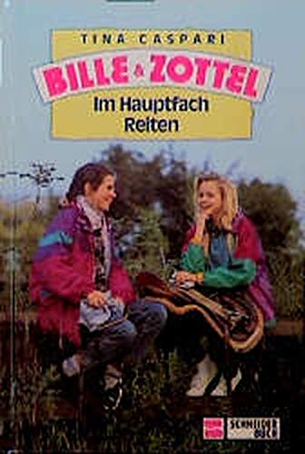 9783505082658: Bille und Zottel - Im Hauptfach Reiten