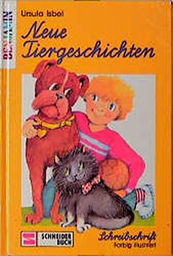 Neue Tiergeschichten. Schreibschrift. ( Ab 6 J.): n/a
