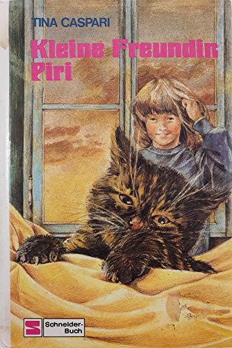 9783505083099: Kleine Freundin Piri Piri (Bd. 1).,