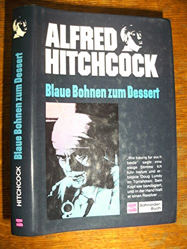 9783505084256: Krimi- Knüller VIIII. Blaue Bohnen zum Dessert by Hitchcock, Alfred