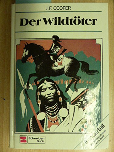Der Wildtöter: Fenimore Cooper, James: