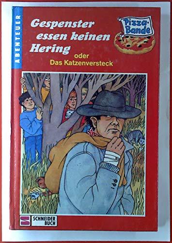 9783505088759: Gespenster essen keinen Hering oder Das Katzenversteck, Bd 7