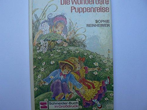 Die wunderbare Puppenreise: Reinheimer, Sophie